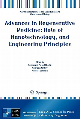 Advances in Regenerative Medicine: By Shastri, Venkatram Prasad (EDT)/ Altankov, George (EDT)/ Lendlein, Andreas (EDT)