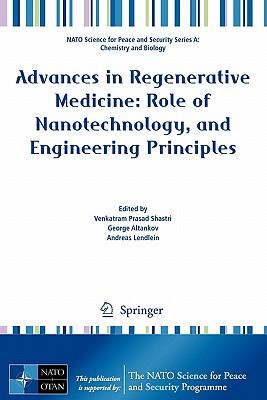 Advances in Regenerative Medicine: By Shastri, Venkatram Prasad (EDT)/ Altankov, George (EDT)/ Lendlein, Andreas (EDT)